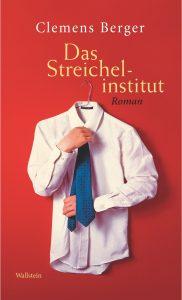 07_Wallstein Verlag_Clemens Berger_Streichelinstitut